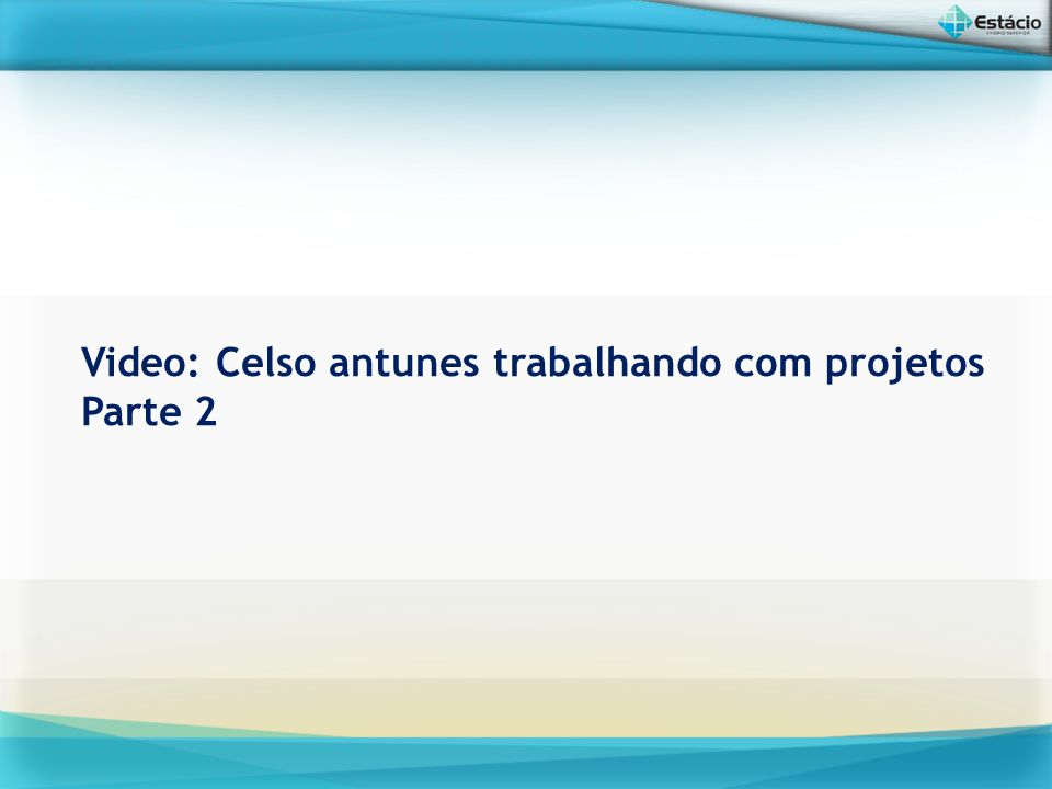 Video: Celso antunes trabalhando com projetos