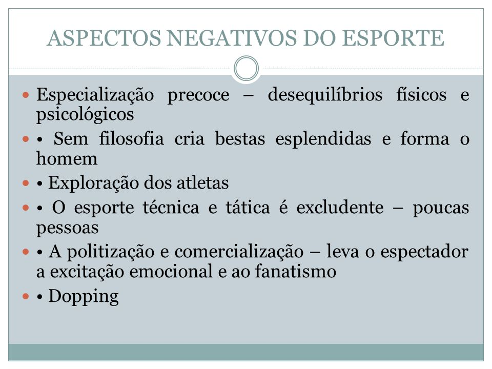 ASPECTOS NEGATIVOS DO ESPORTE