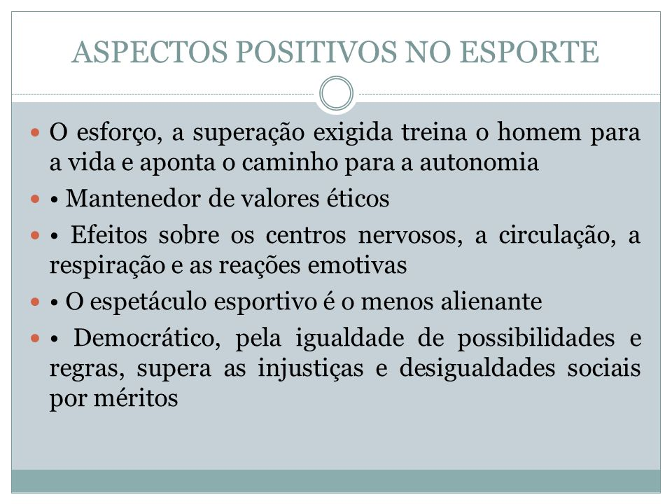 ASPECTOS POSITIVOS NO ESPORTE