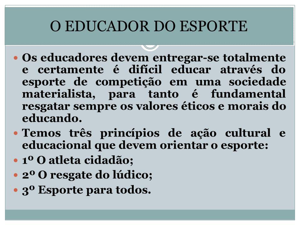 O EDUCADOR DO ESPORTE