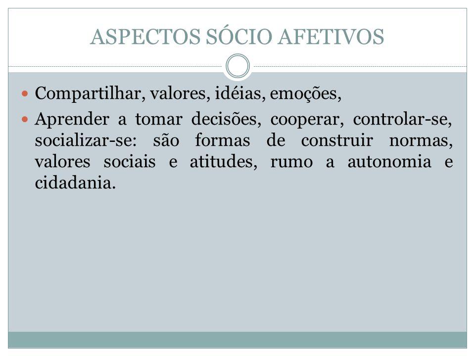 ASPECTOS SÓCIO AFETIVOS