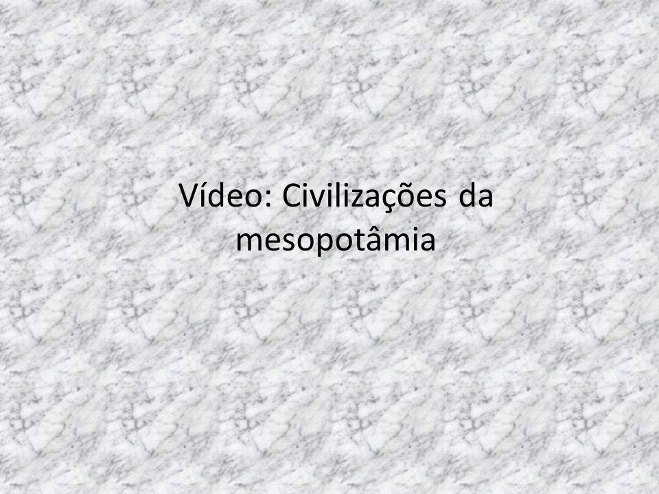 Vídeo: Civilizações da mesopotâmia