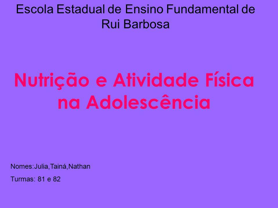 Nutrição e Atividade Física na Adolescência
