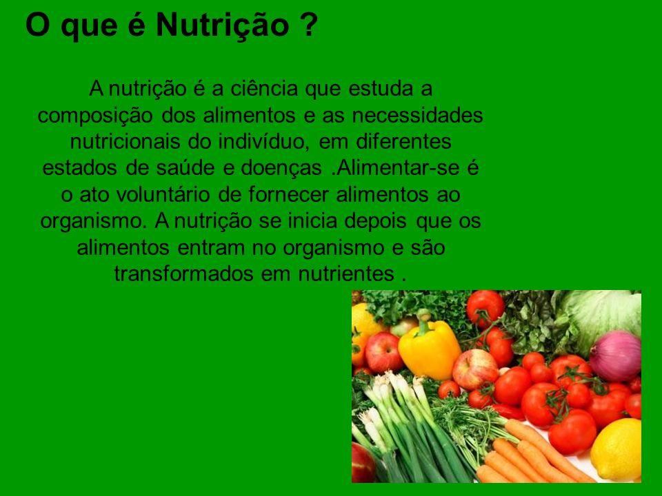 O que é Nutrição