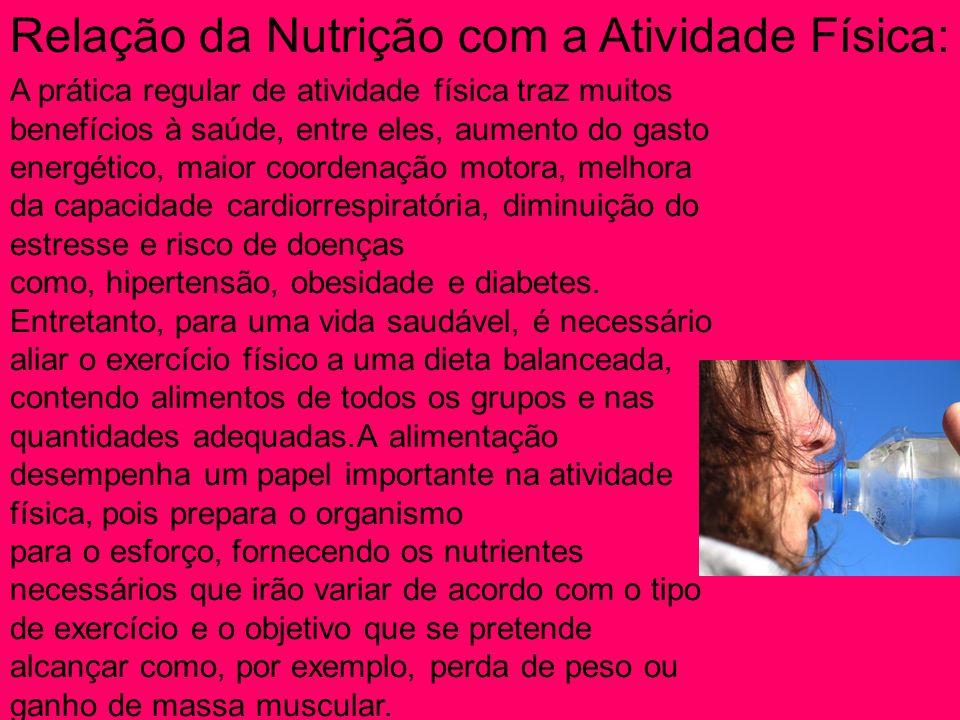 Relação da Nutrição com a Atividade Física: