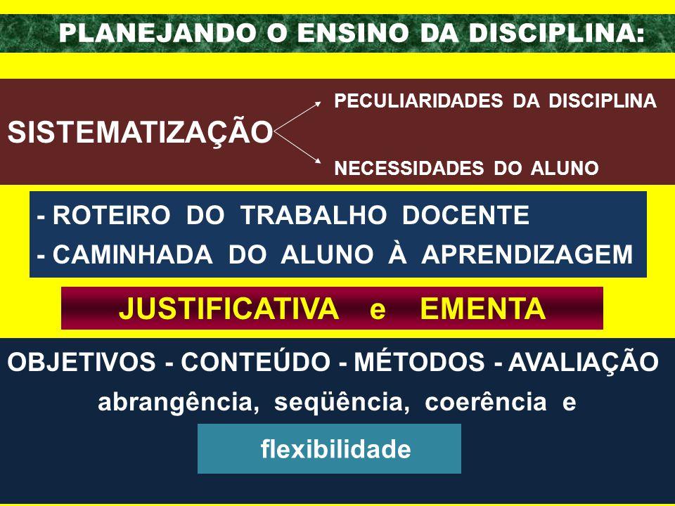 JUSTIFICATIVA e EMENTA abrangência, seqüência, coerência e