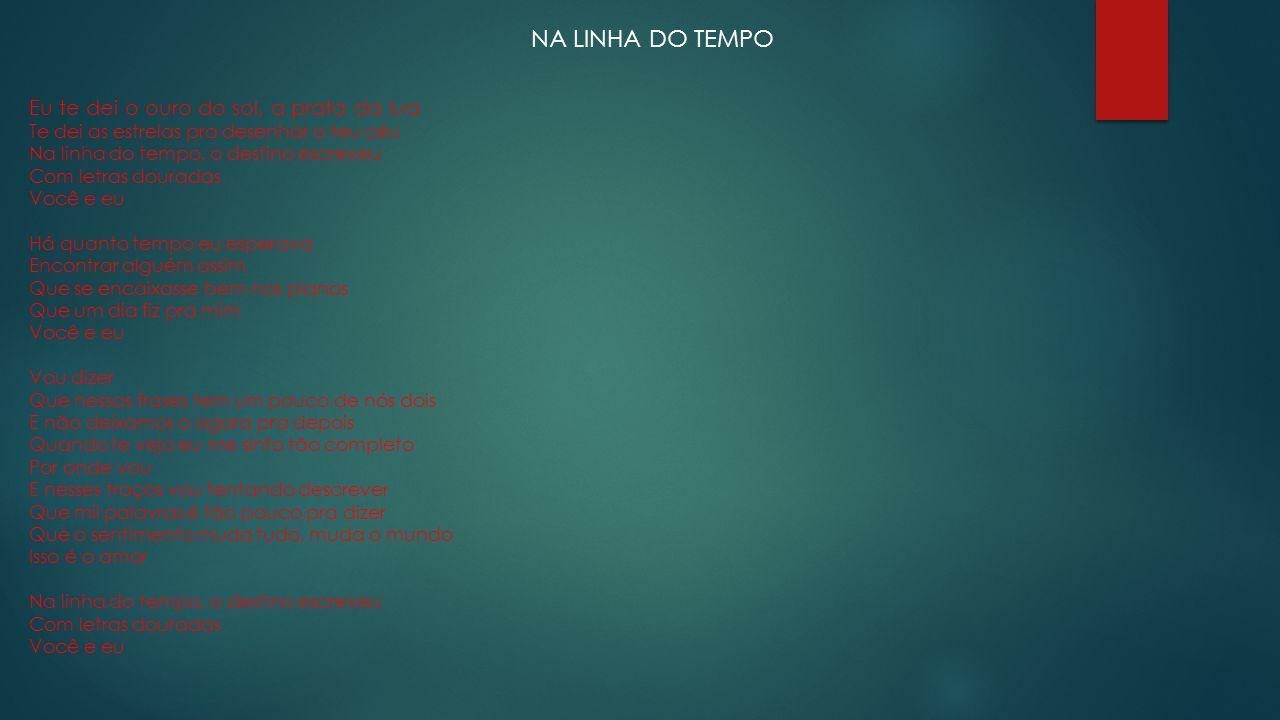 NA LINHA DO TEMPO