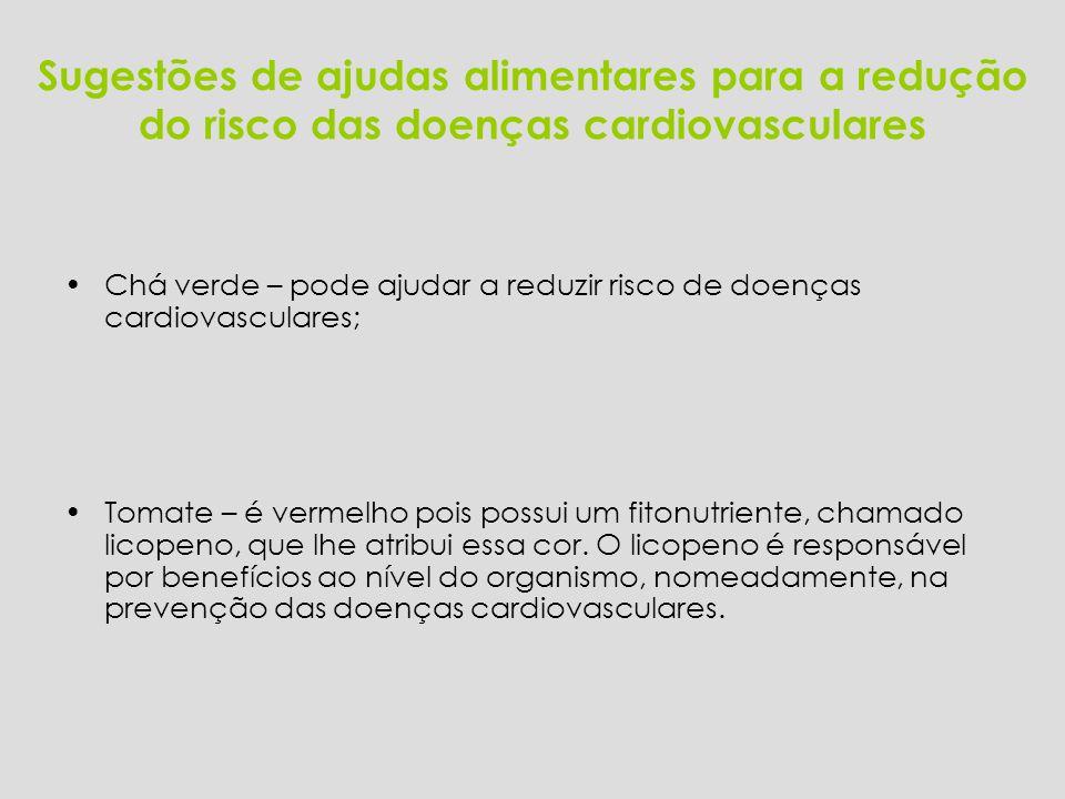 Sugestões de ajudas alimentares para a redução do risco das doenças cardiovasculares
