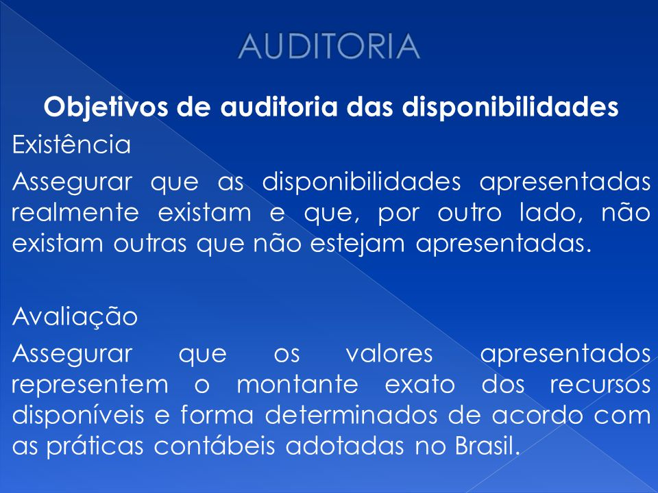 Objetivos de auditoria das disponibilidades