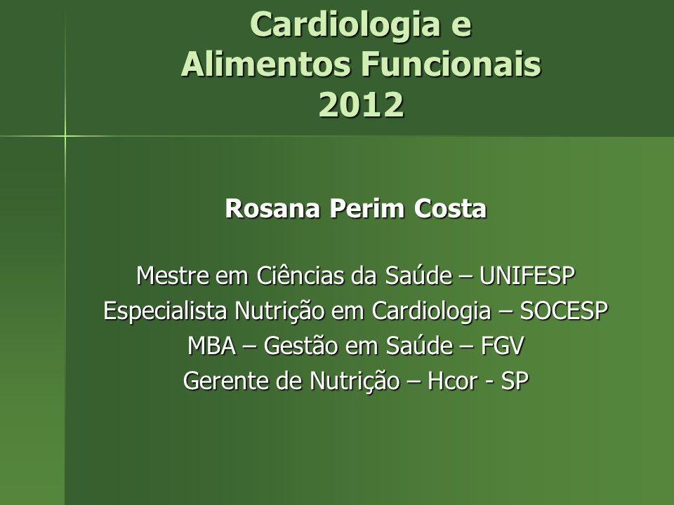 Cardiologia e Alimentos Funcionais 2012