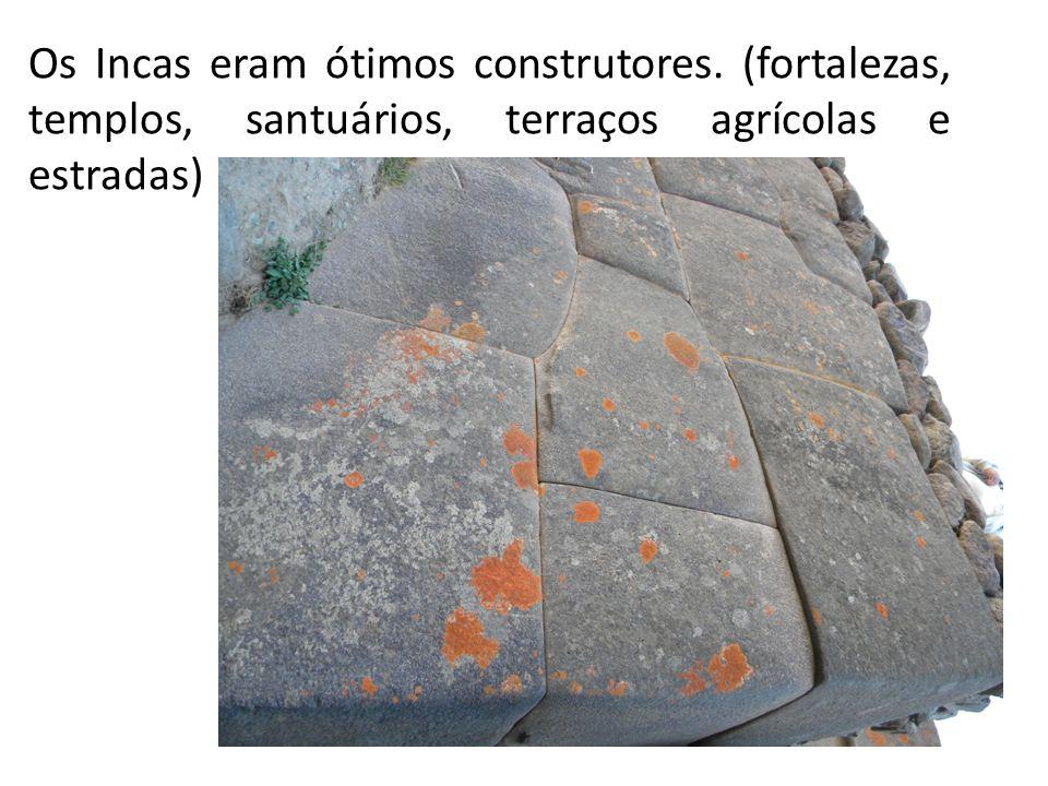 Os Incas eram ótimos construtores