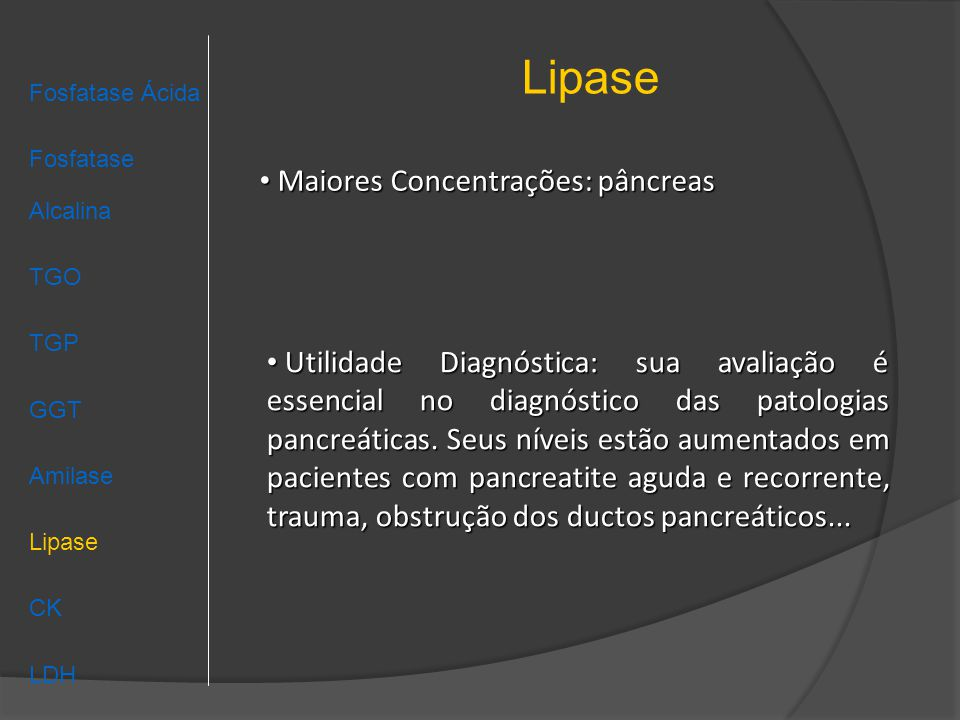 Lipase Fosfatase Ácida Fosfatase Alcalina TGO