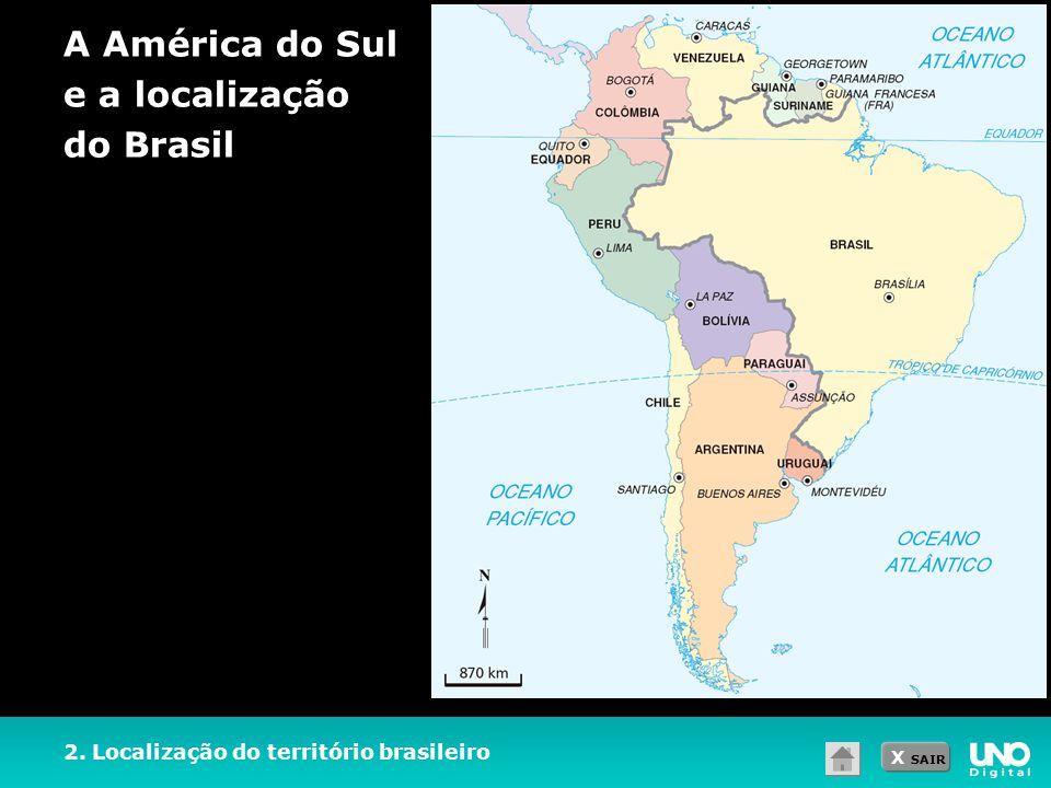 A América do Sul e a localização do Brasil