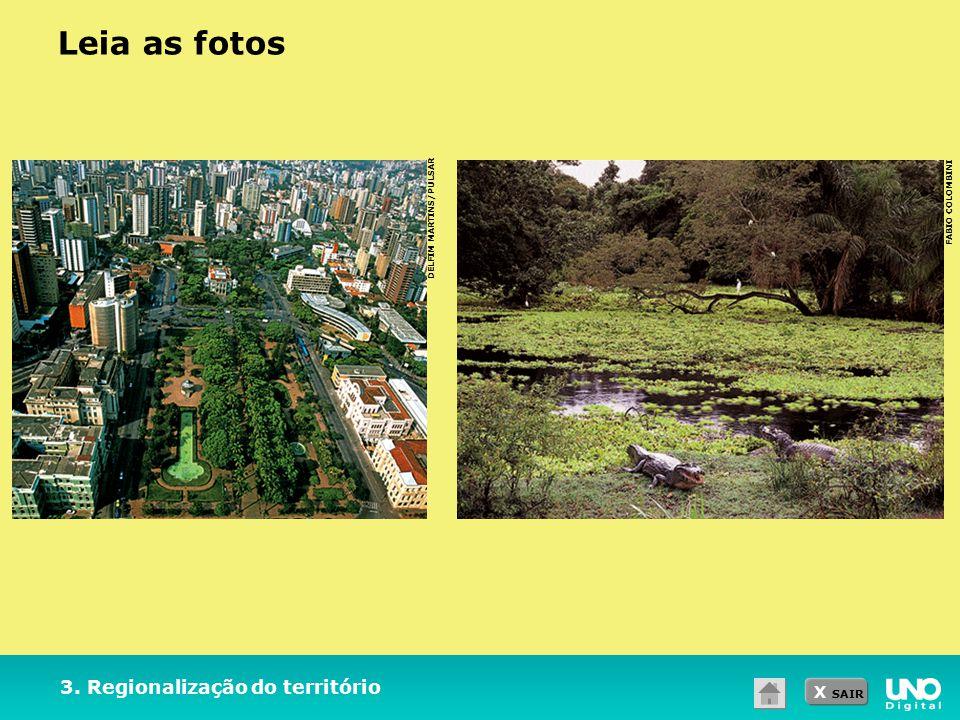 Leia as fotos 3. Regionalização do território