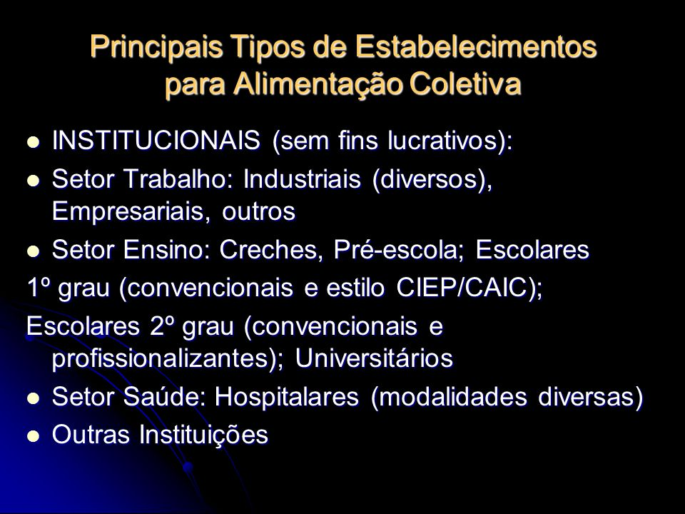 Principais Tipos de Estabelecimentos para Alimentação Coletiva