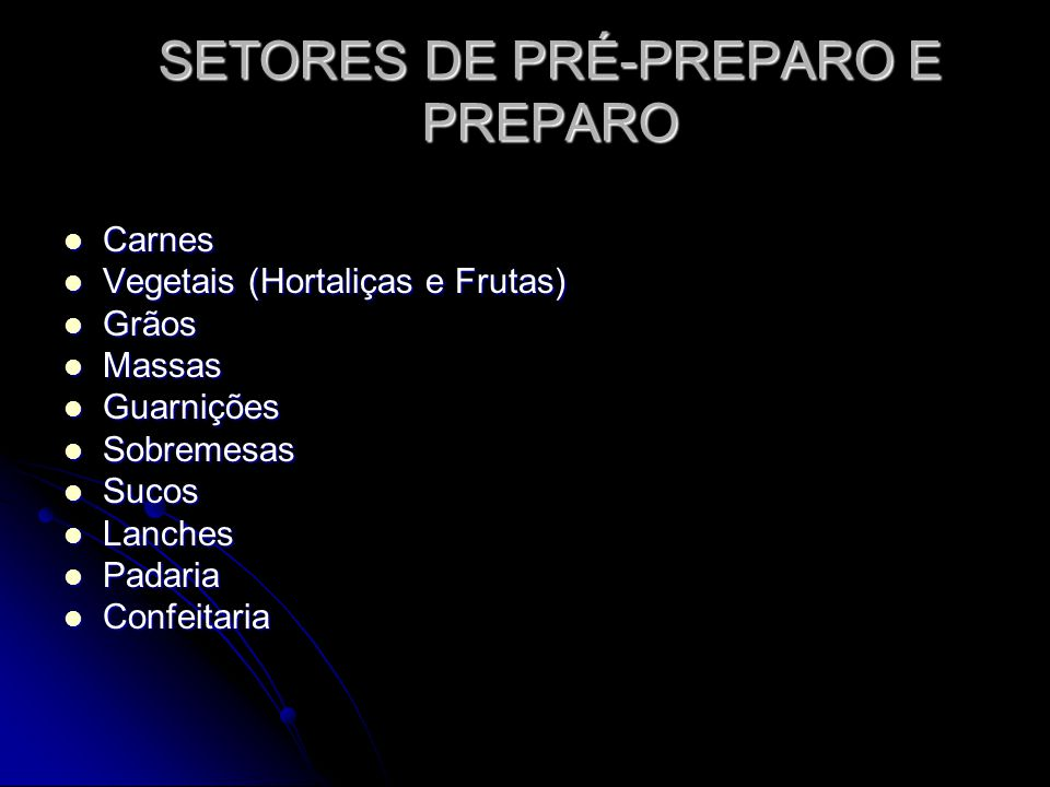 SETORES DE PRÉ-PREPARO E PREPARO
