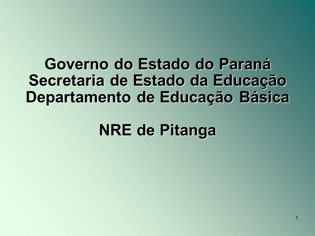 Governo do Estado do Paraná Secretaria de Estado da Educação