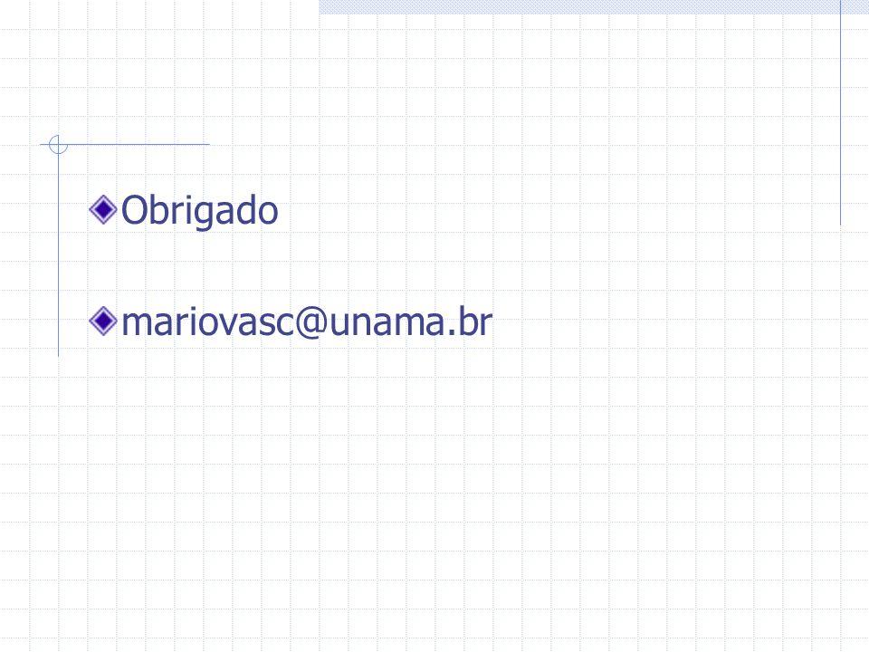Obrigado mariovasc@unama.br