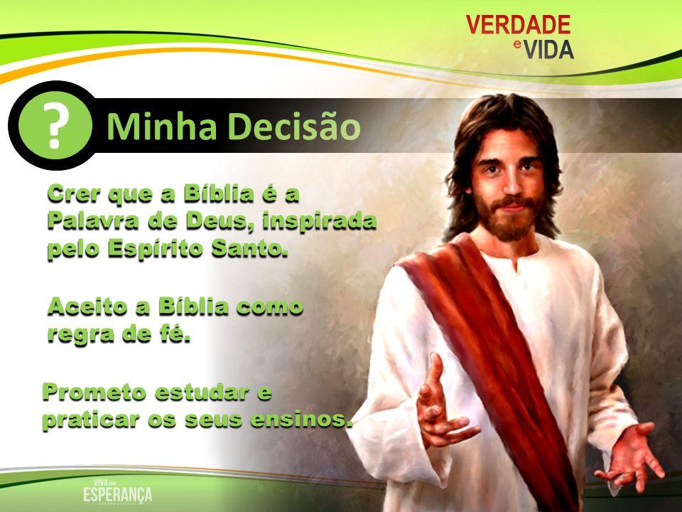 MMinha Decisão VERDADE VIDA