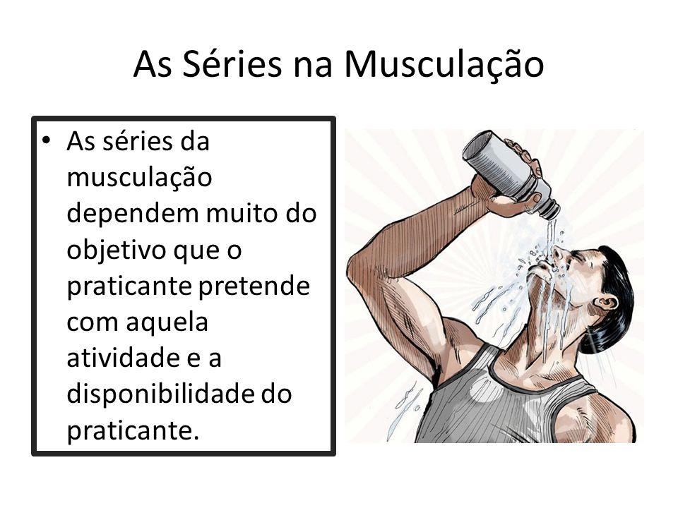As Séries na Musculação