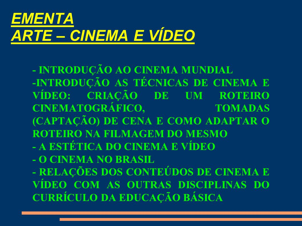 EMENTA ARTE – CINEMA E VÍDEO