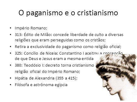 O paganismo e o cristianismo