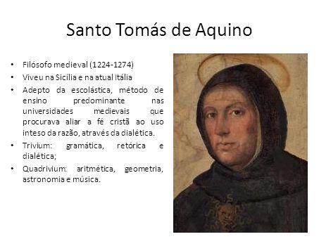 Santo Tomás de Aquino Filósofo medieval (1224-1274)