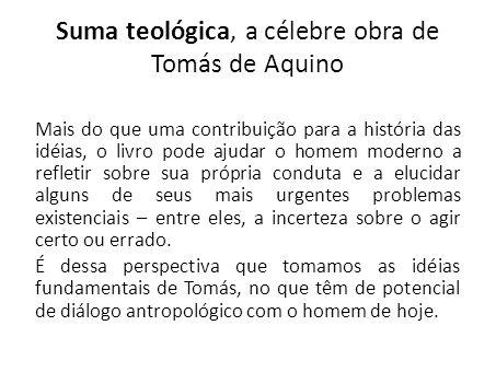 Suma teológica, a célebre obra de Tomás de Aquino