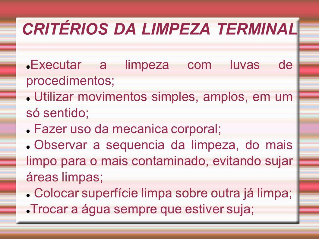 CRITÉRIOS DA LIMPEZA TERMINAL