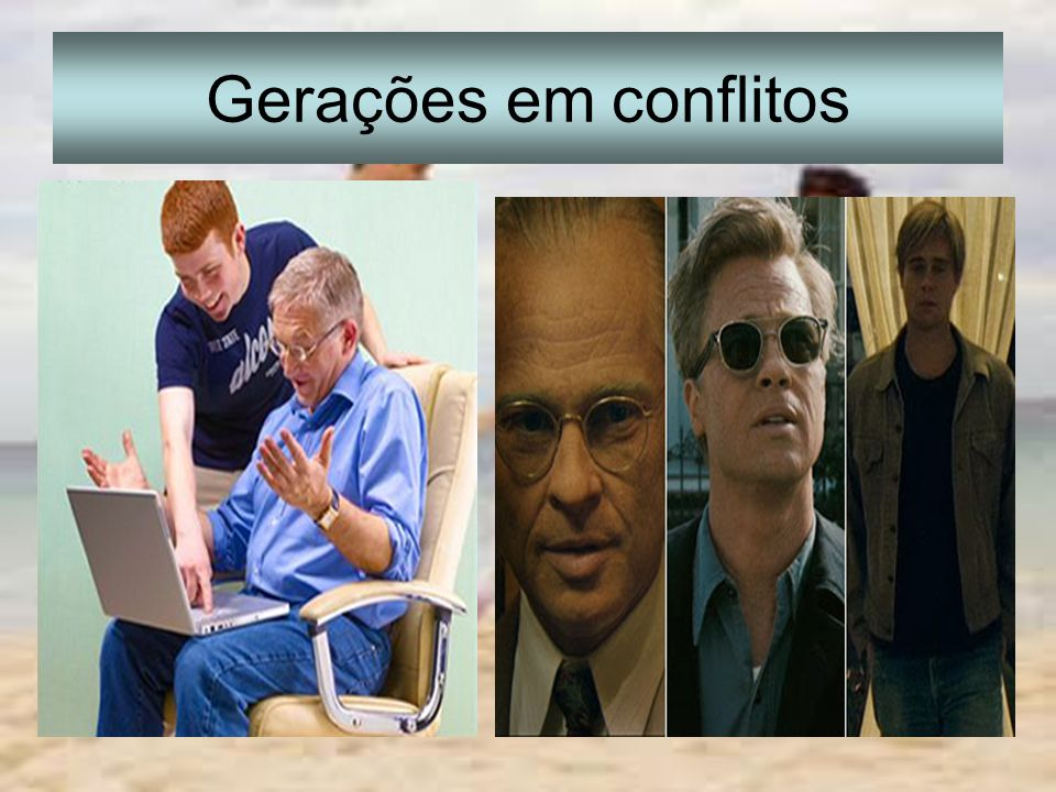 Gerações em conflitos