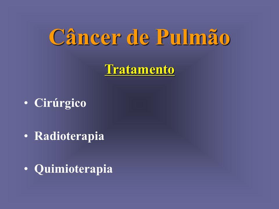Câncer de Pulmão Tratamento Cirúrgico Radioterapia Quimioterapia