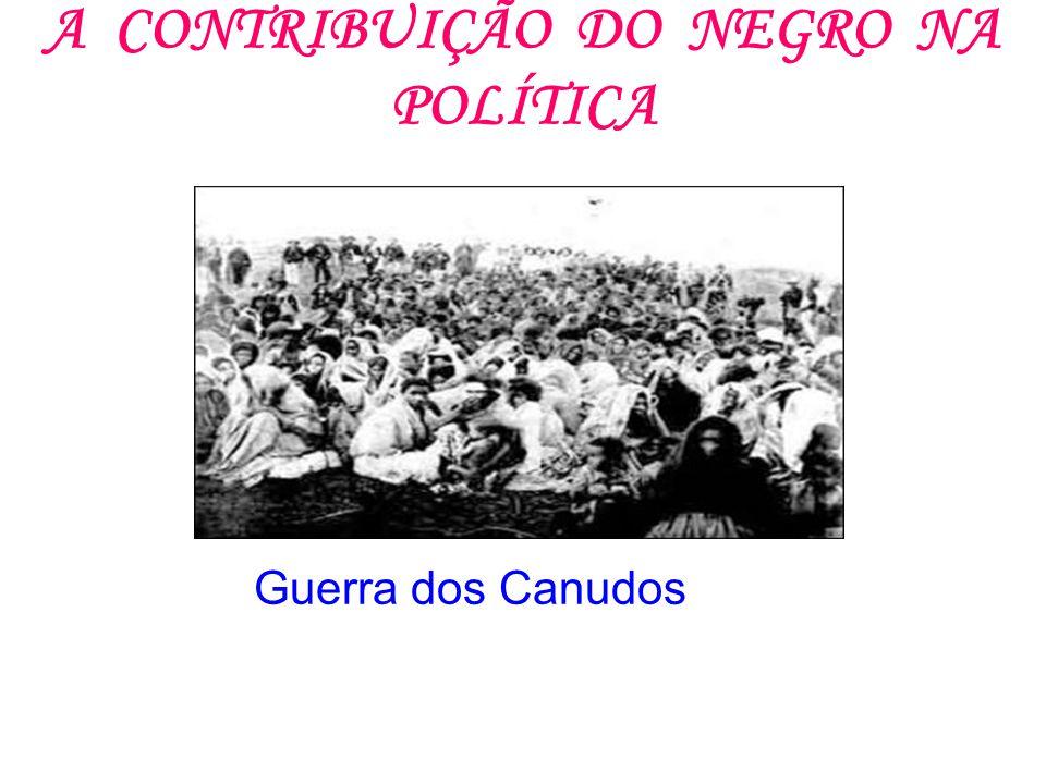 A CONTRIBUIÇÃO DO NEGRO NA POLÍTICA