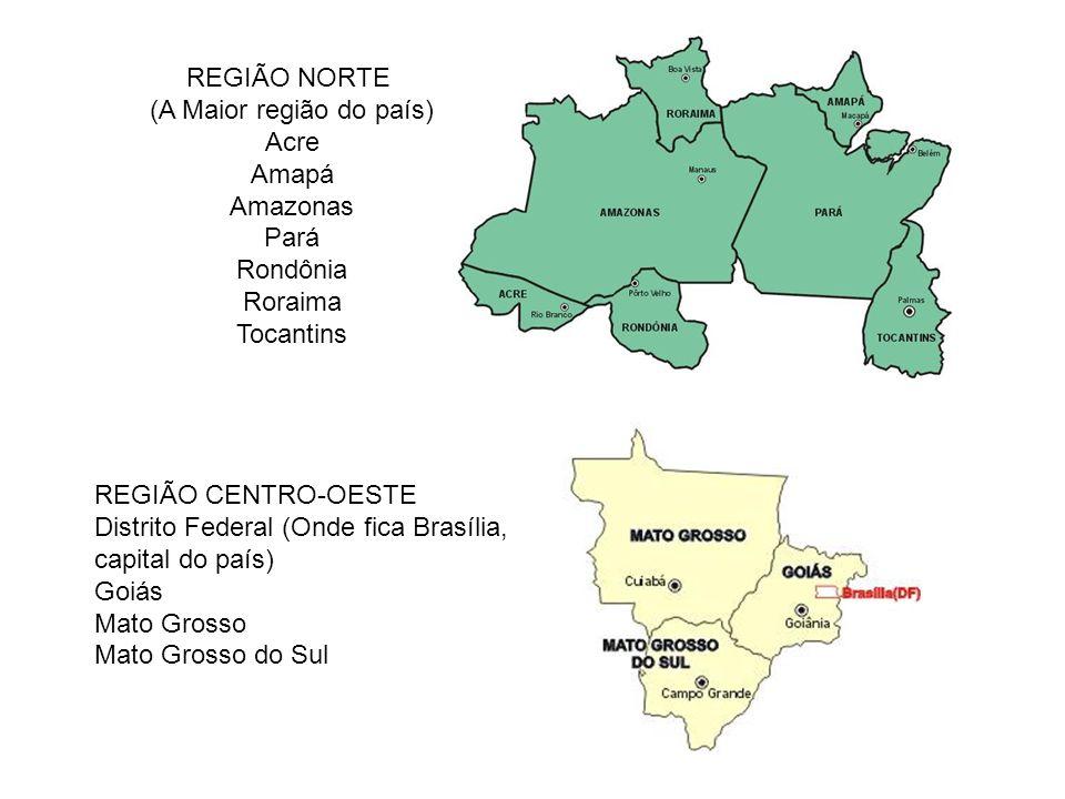 (A Maior região do país)