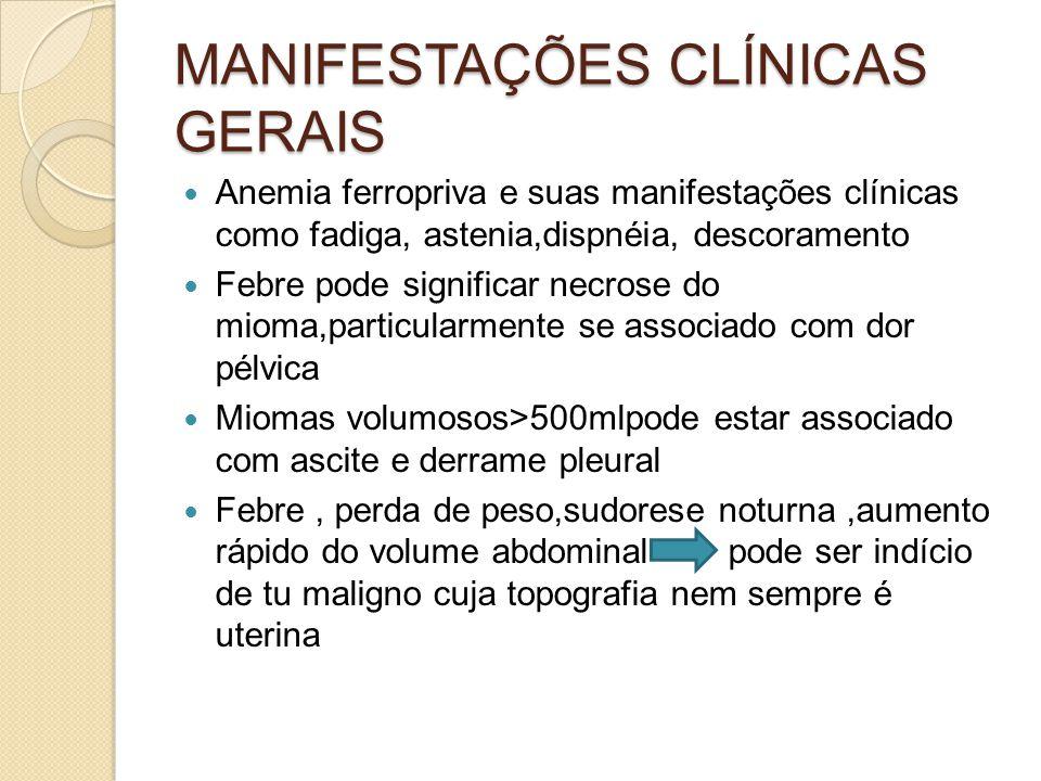 MANIFESTAÇÕES CLÍNICAS GERAIS