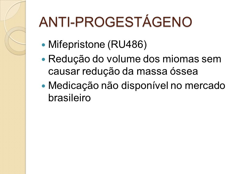 ANTI-PROGESTÁGENO Mifepristone (RU486)