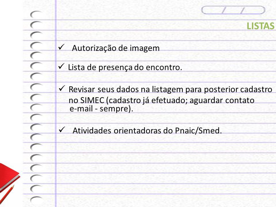 LISTAS Autorização de imagem Lista de presença do encontro.