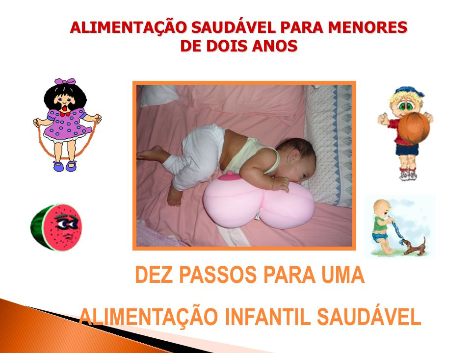 DEZ PASSOS PARA UMA ALIMENTAÇÃO INFANTIL SAUDÁVEL