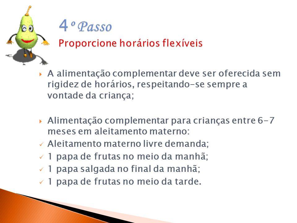 4º Passo Proporcione horários flexíveis
