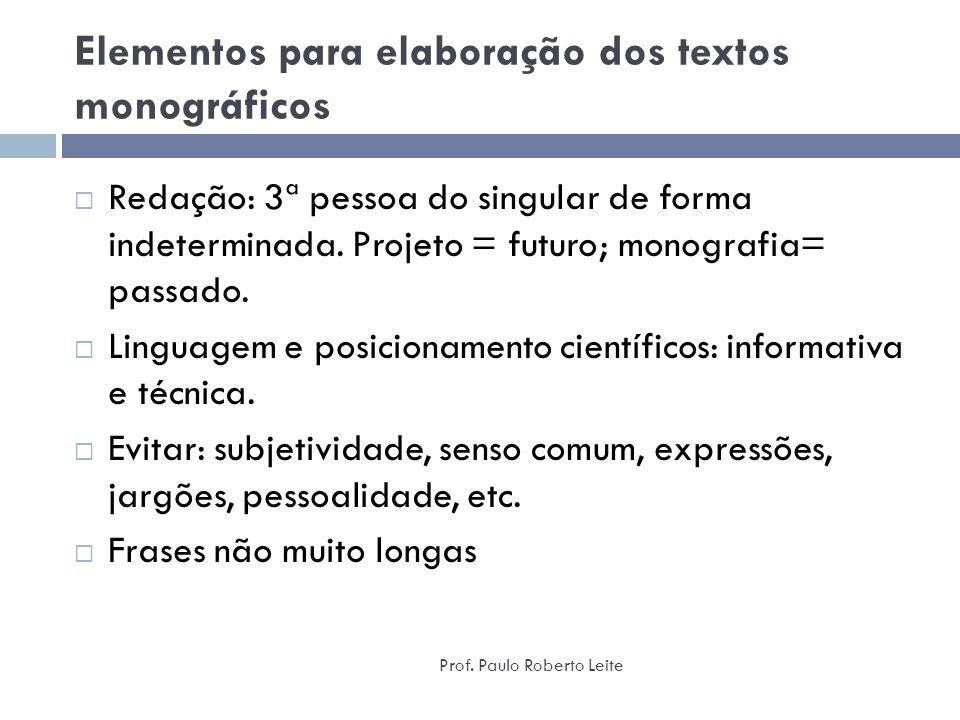 Elementos para elaboração dos textos monográficos