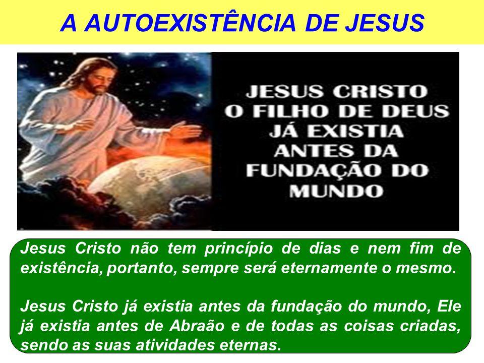 A AUTOEXISTÊNCIA DE JESUS