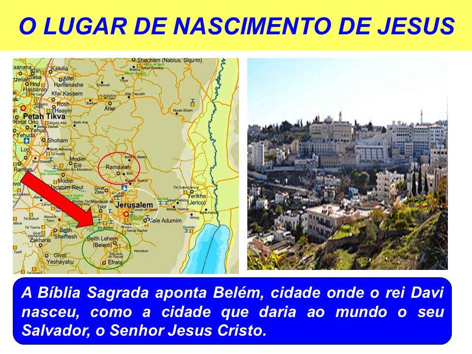 O LUGAR DE NASCIMENTO DE JESUS