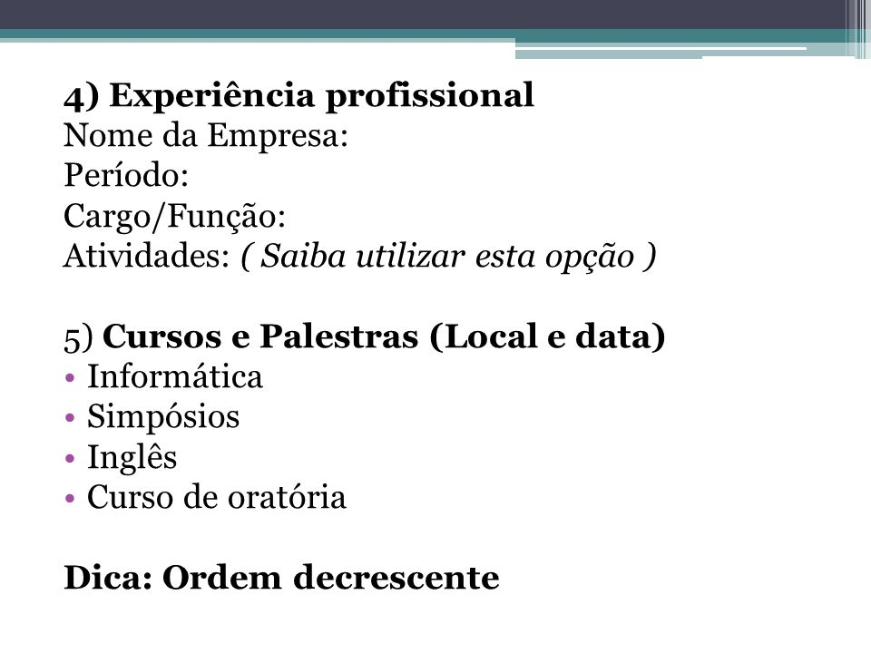 4) Experiência profissional
