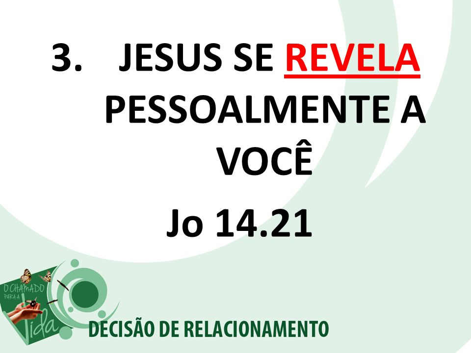 JESUS SE REVELA PESSOALMENTE A VOCÊ