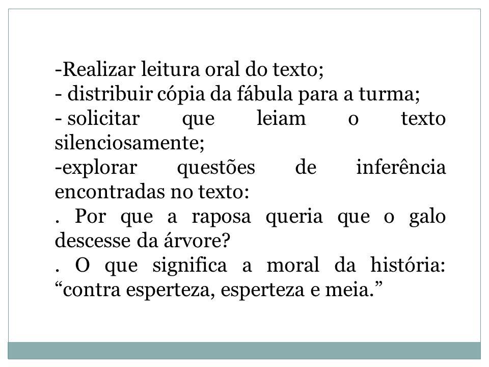 Realizar leitura oral do texto;