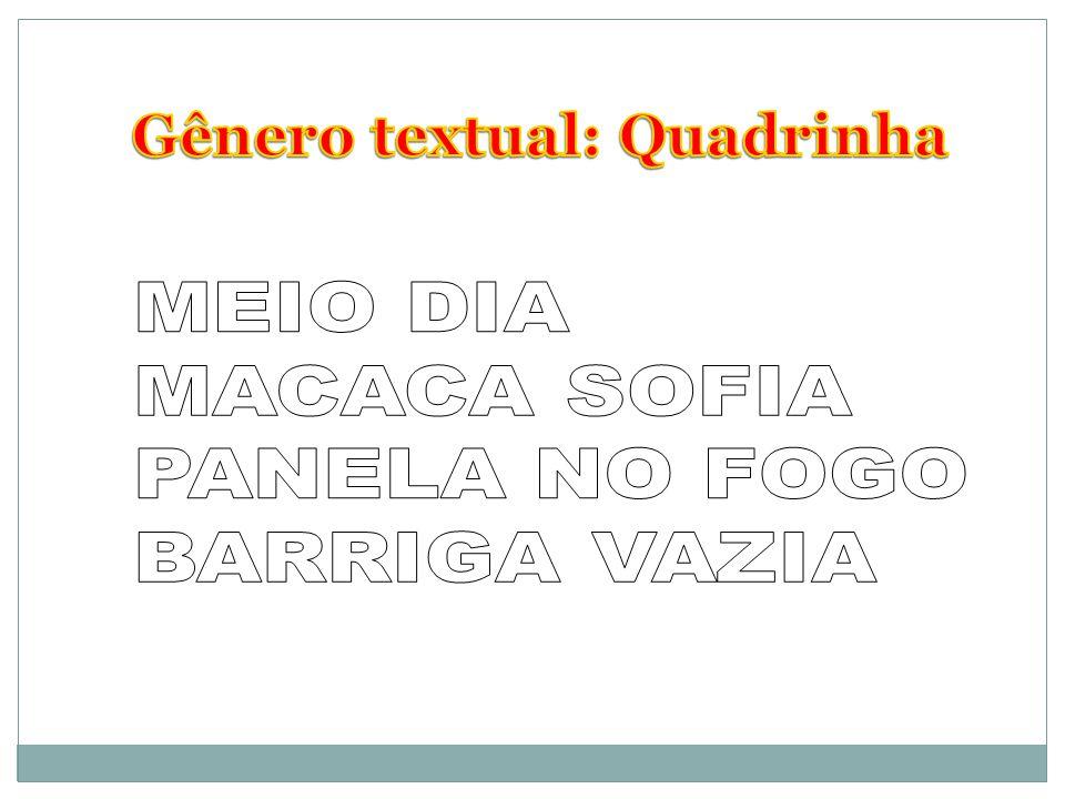 Gênero textual: Quadrinha