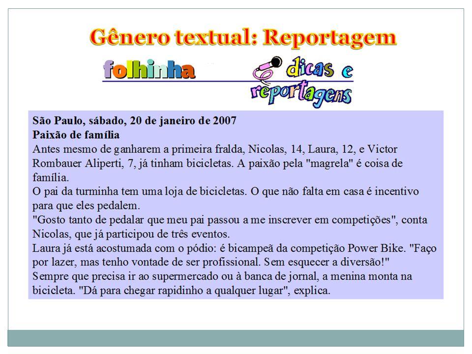 Gênero textual: Reportagem