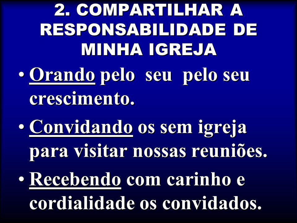 2. COMPARTILHAR A RESPONSABILIDADE DE MINHA IGREJA