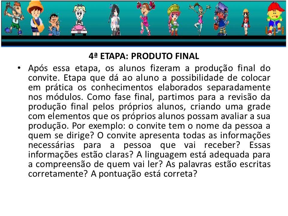 4ª ETAPA: PRODUTO FINAL