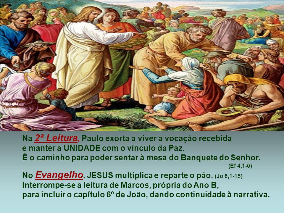 Na 2ª Leitura, Paulo exorta a viver a vocação recebida