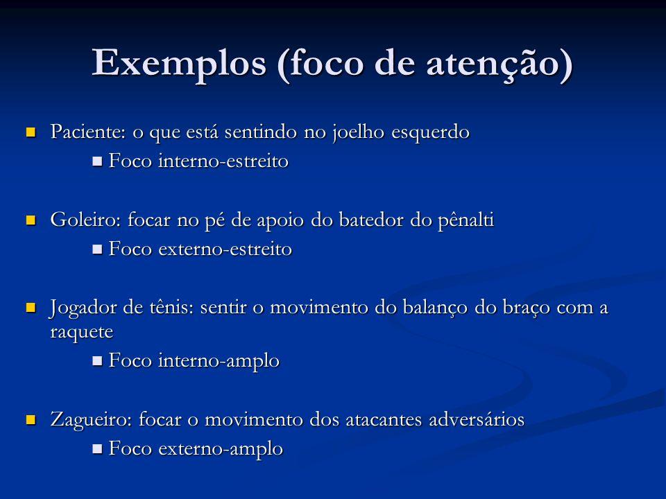 Exemplos (foco de atenção)